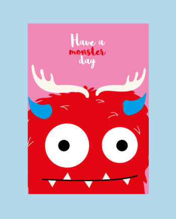 have a monster day